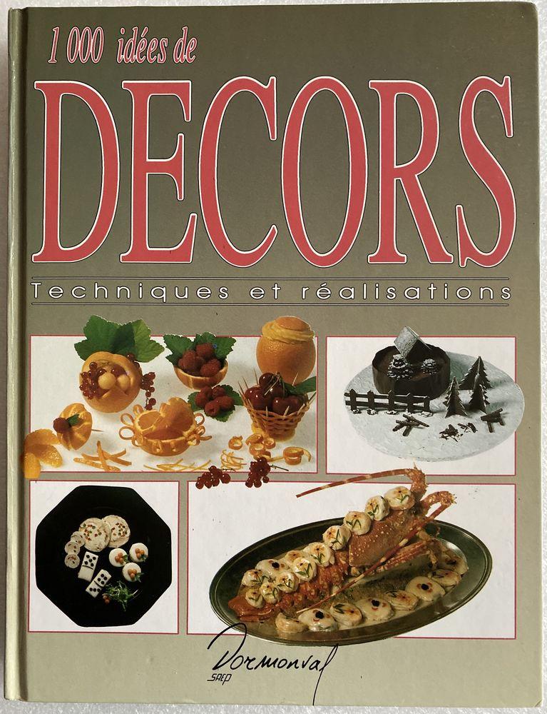 1000 idées de décors _Techniques et réalisations 12 Joué-lès-Tours (37)