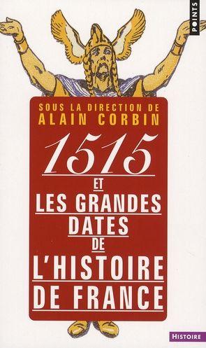 1515 et les grandes dates de l'histoire 5 Rennes (35)