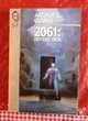 2061 : ODYSSEE TROIS de Arthur C. CLARKE Attainville (95)