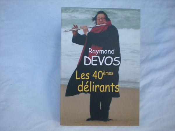 les 40èmes délirants de raymond devos 2 Bailleau-l'Évêque (28)