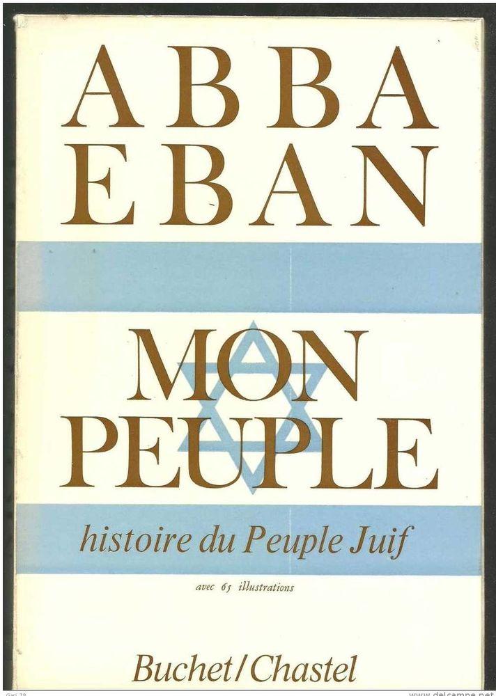 Abba EBAN : Mon peuple histoire du peuple juif 8 Montauban (82)