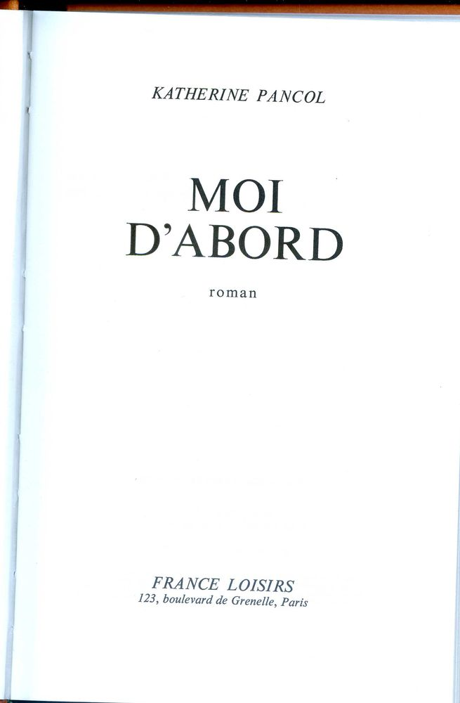 MOI D'ABORD - Katherine Pancol, 3 Rennes (35)