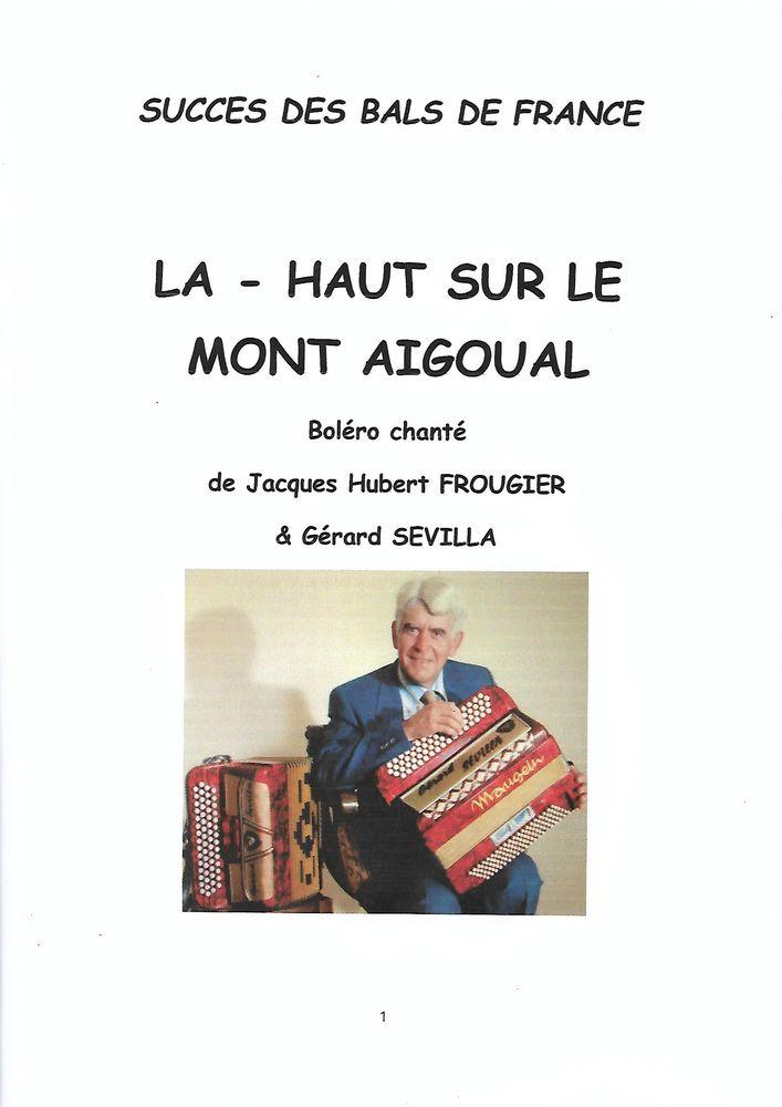 ACCORDEON: LA HAUT SUR LE MONT AIGOUAL 2 Saint-Sylvestre-Pragoulin (63)