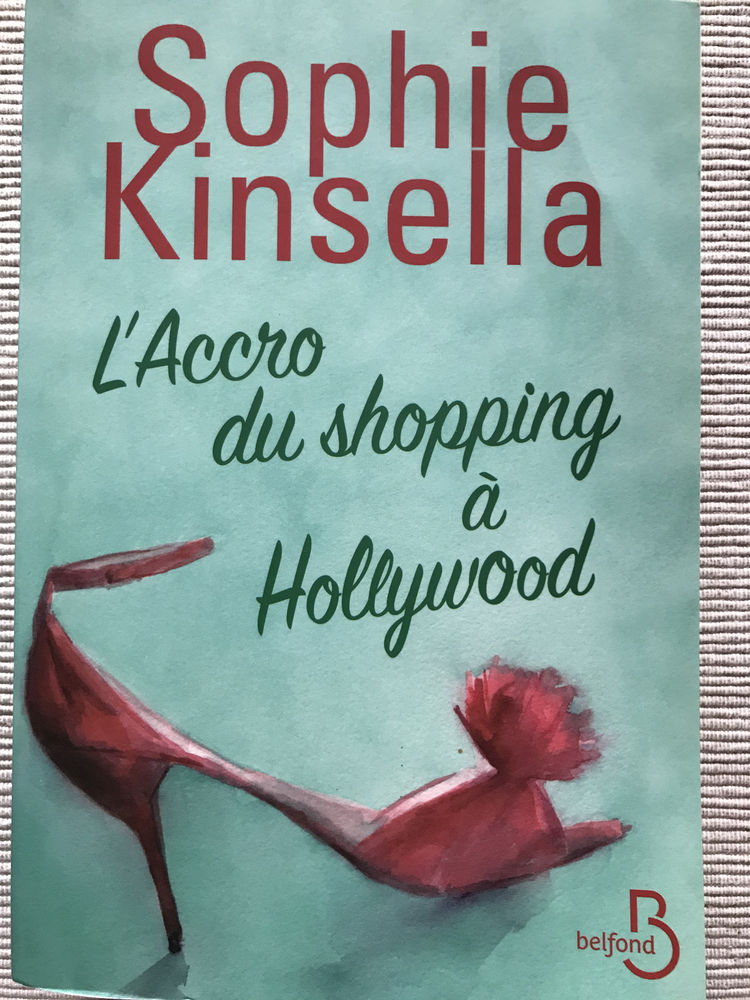 L'accro du shopping à Hollywood - Sophie KINSELLA 4 Levallois-Perret (92)