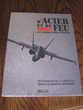 D'acier et de feu. Aviation aeronautique