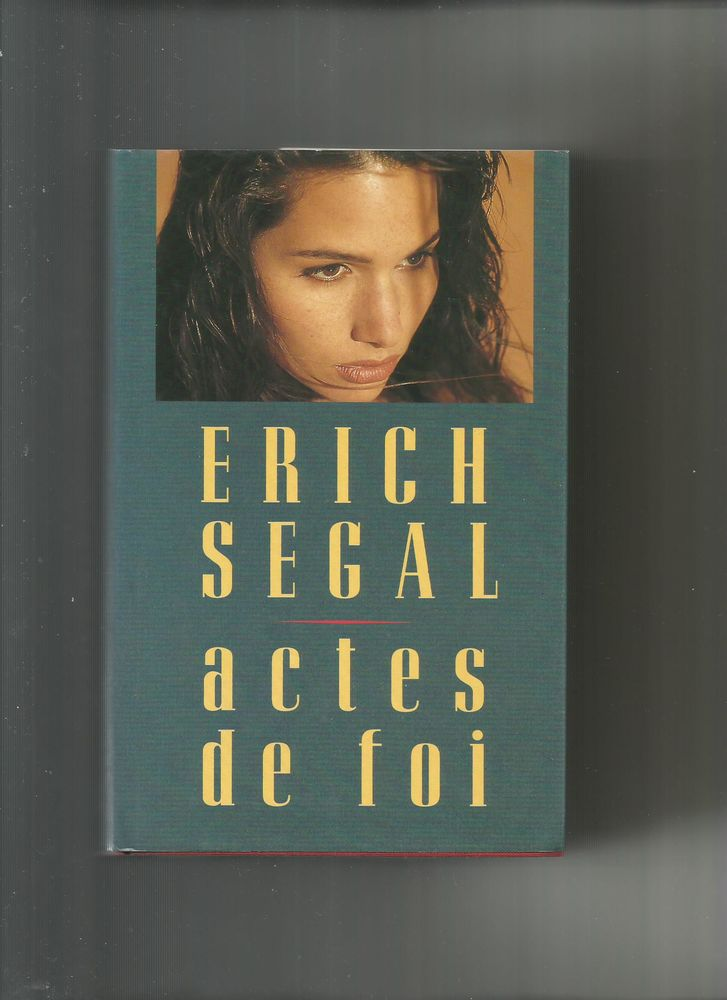 ACTES DE FOI - Erich SEGAL 5 Semoy (45)