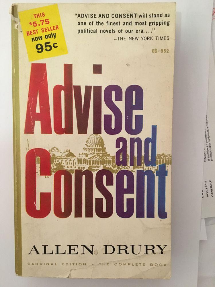 Advise and Consent en anglais, éd. rare de 1961, Allen Drury 25 Paris 16 (75)