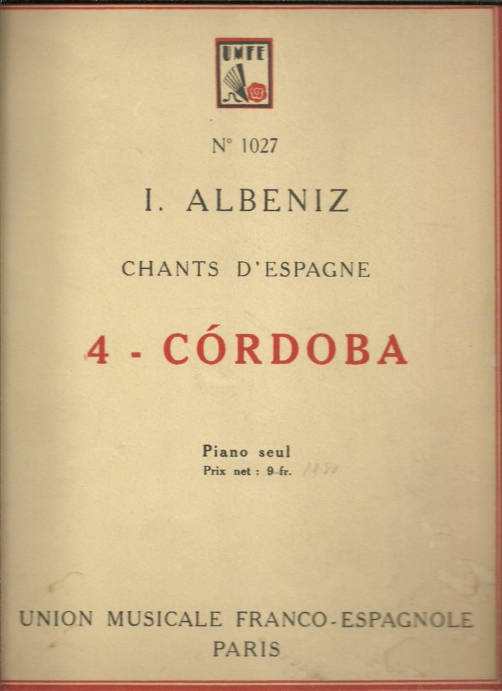 I ALBENIZ Chants d'Espagne CORDOBA Partition piano n° 1027 Livres et BD