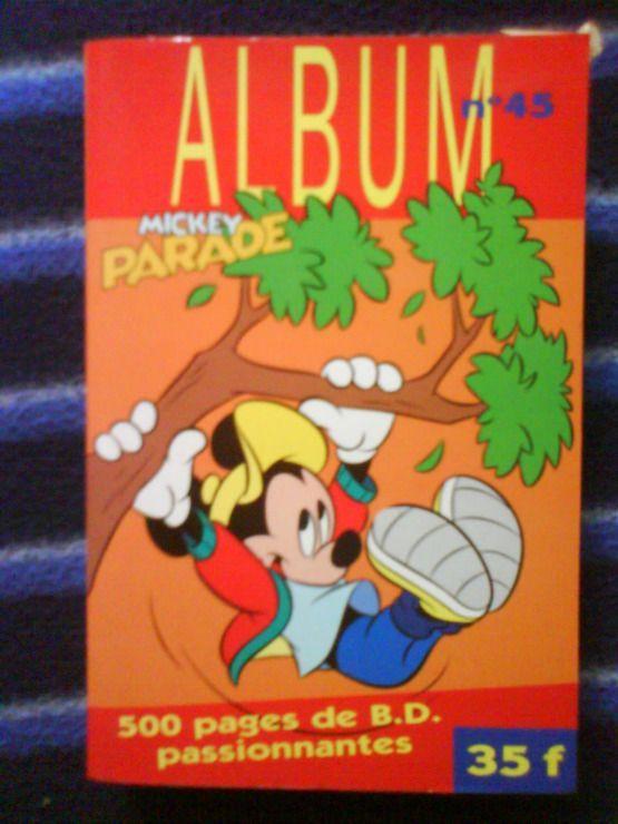 ALBUM N°45 de la collection MICKEY PARADE 4 Draguignan (83)