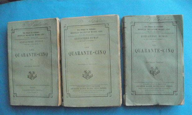 Alexandre DUMAS Quarante cinq - Calmann Lévy -  20 Montauban (82)