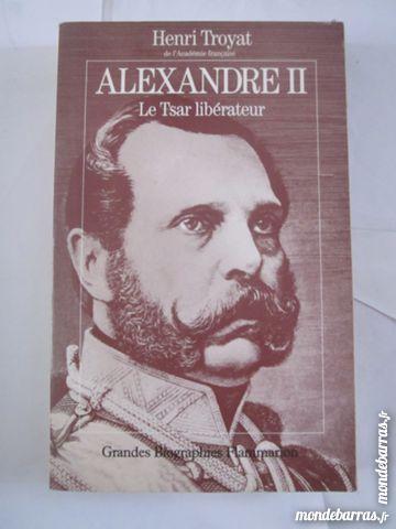 ALEXANDRE II - LE TSAR LIBERATEUR Livres et BD
