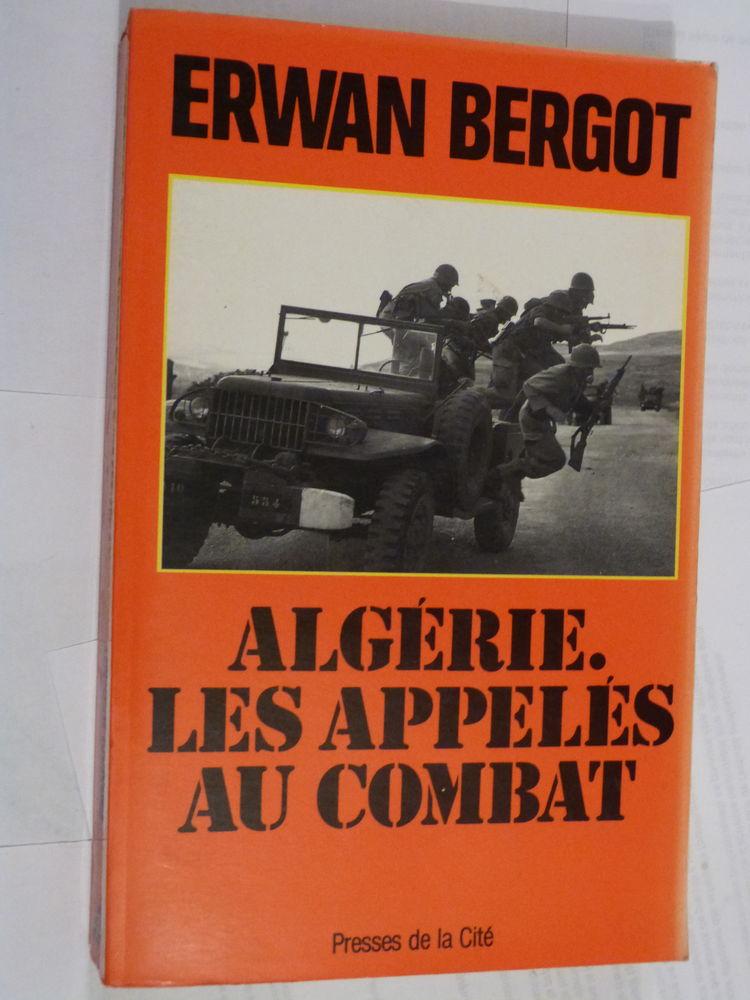 ALGERIE LES APPELES AU COMBAT  par  ERWAN BERGOT 10 Brest (29)