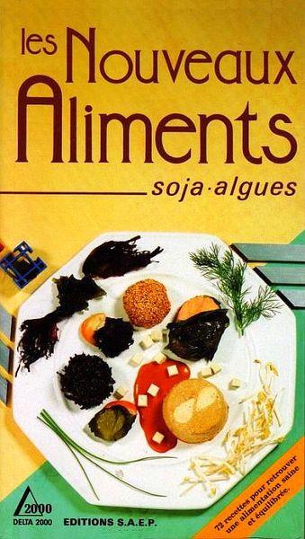 ALGUES ET LE SOJA EN CUISINE / prixportcompris 9 Lille (59)