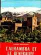 L'ALHAMBRA ET LE GENERALIFE, Marino Antequera