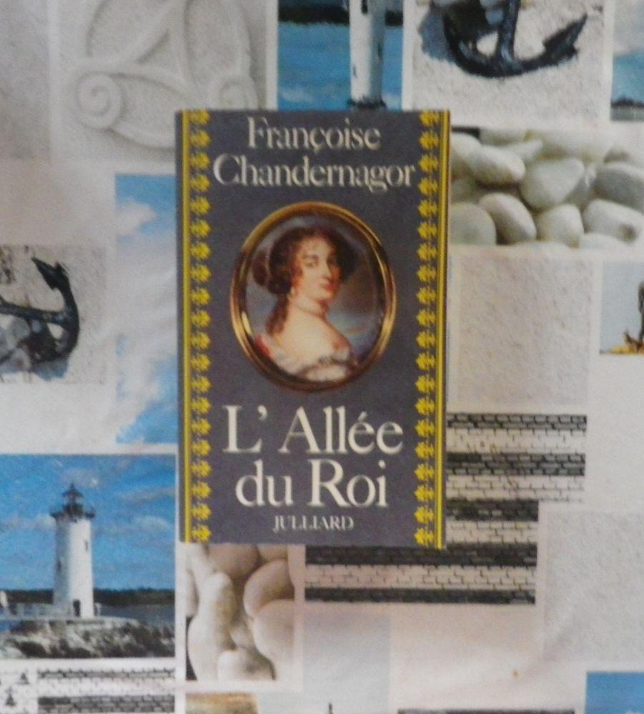 L'ALLEE DU ROI de Françoise CHANDERNAGOR Ed. Julliard 4 Bubry (56)