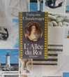 L'ALLEE DU ROI de Françoise CHANDERNAGOR Ed. Julliard Bubry (56)