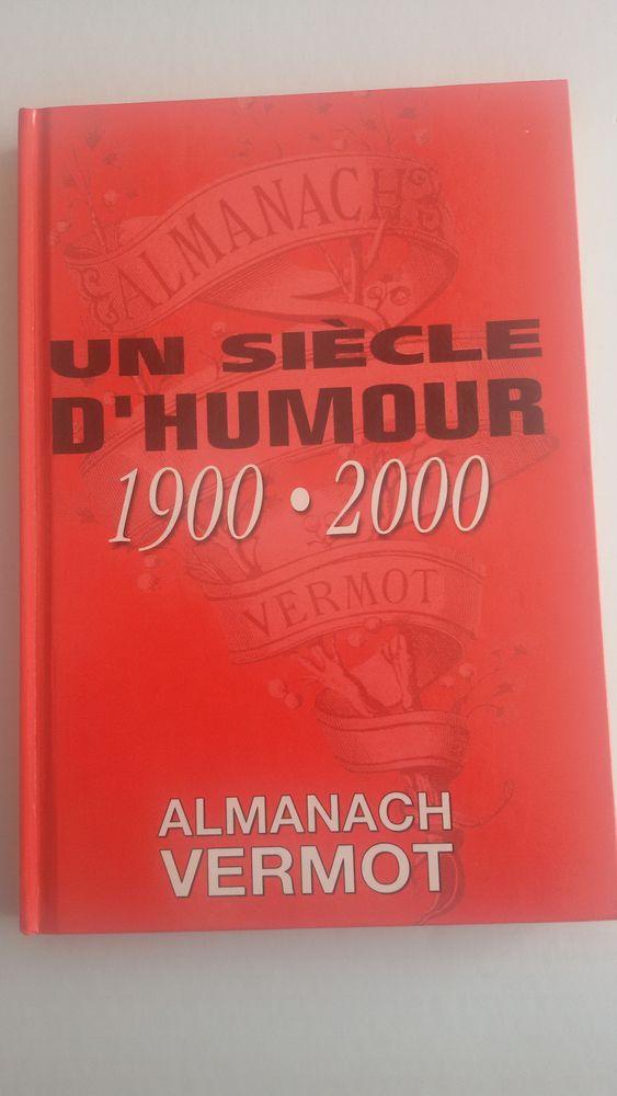 Almanach Vermot - un siecle d'humour 1900 2000 0 Rieux (31)
