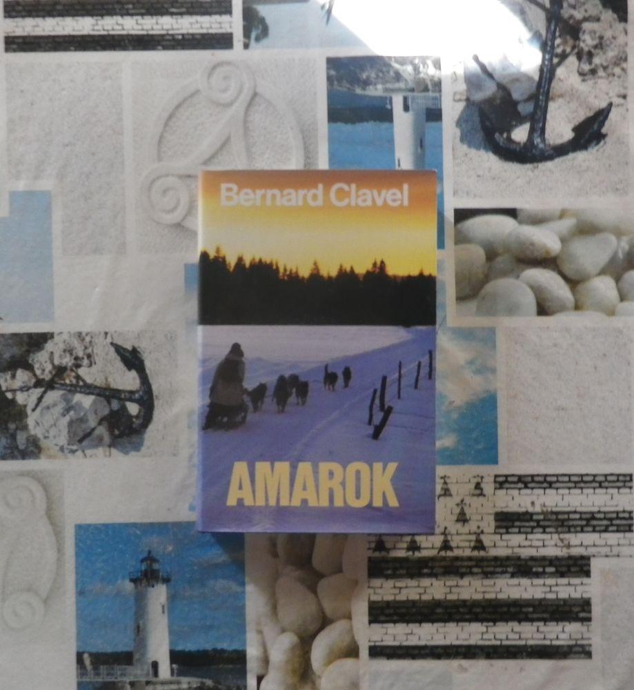 AMAROK de Bernard CLAVEL Ed. France Loisirs 4 Bubry (56)
