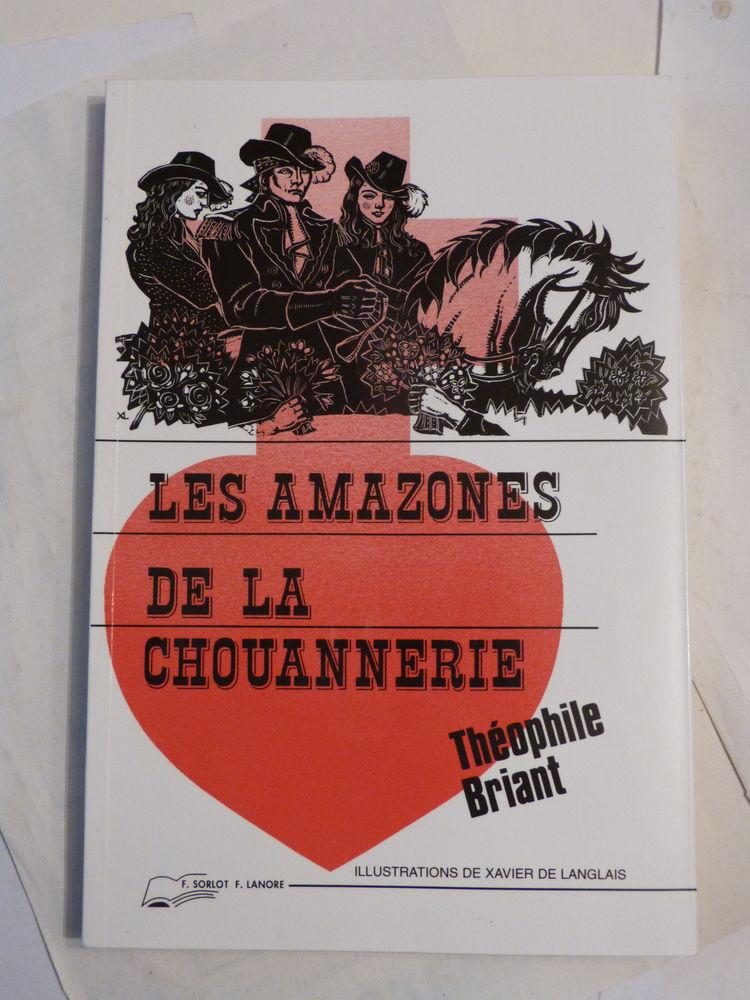 LES AMAZONES DE LA CHOUANNERIE illust  XAVIER DE LANGLAIS 8 Brest (29)
