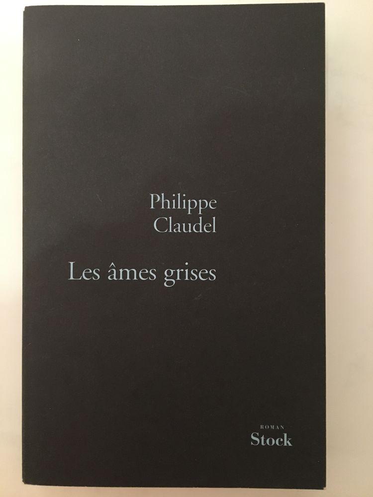 Les âmes grises de Philippe Claudel 6 Paris 16 (75)