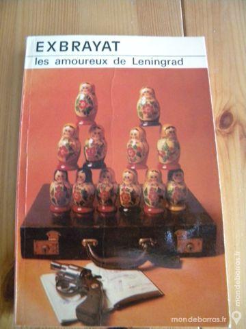 Les amoureux de Léningrad par Exbrayat - 1976 Livres et BD