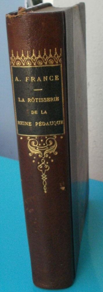 Anatole FRANCE La rotisserie de la Reine Pédauque  12 Montauban (82)