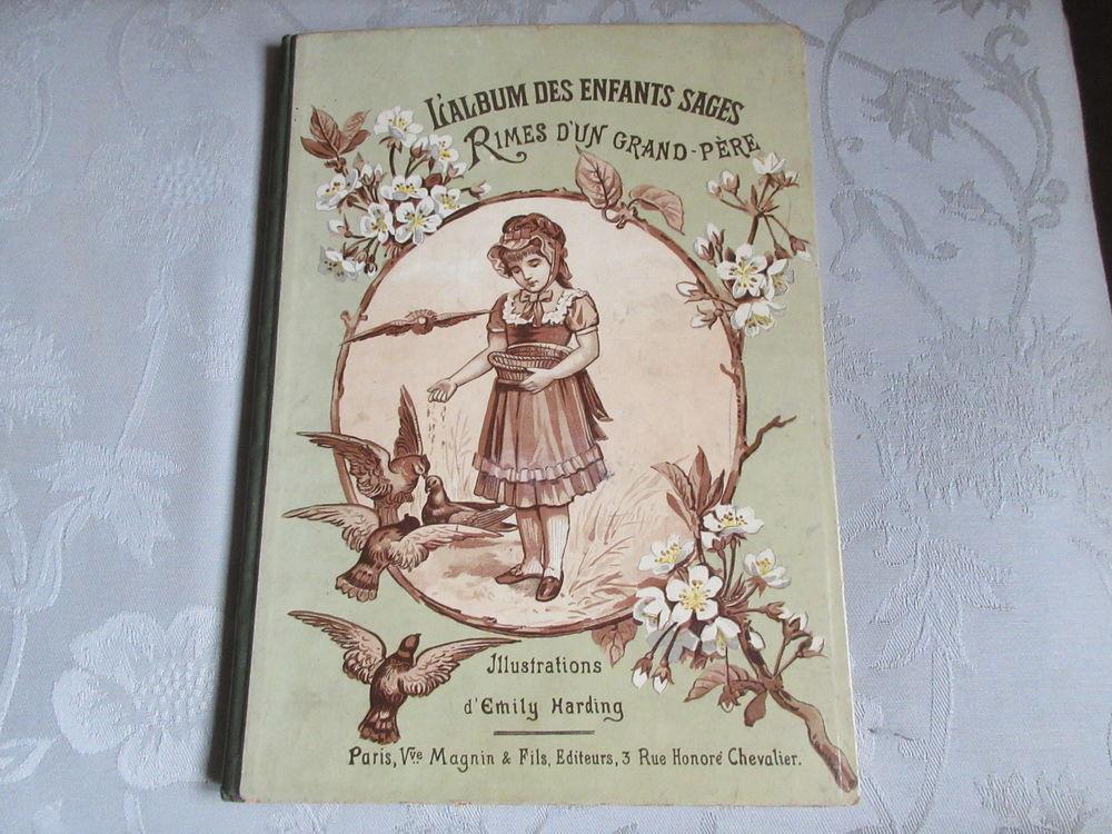 Ancien :L'album des enfants sages . Rimes d'un grand-père 85 Le Crès (34)