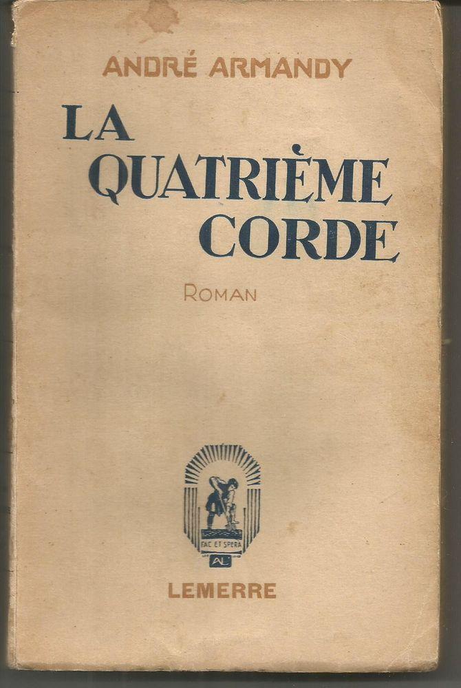 André ARMANDY La quatrième corde - 1935 5 Montauban (82)