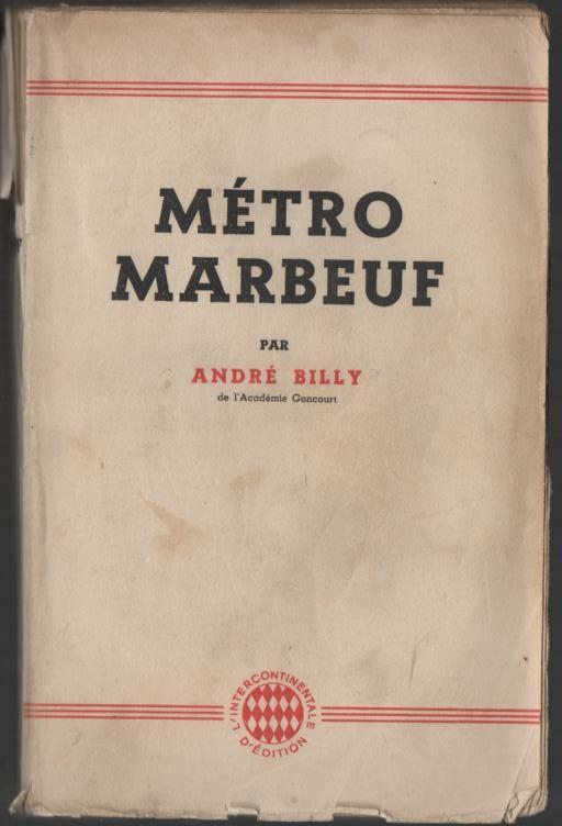 André BILLY Métro MARBEUF 4 Montauban (82)