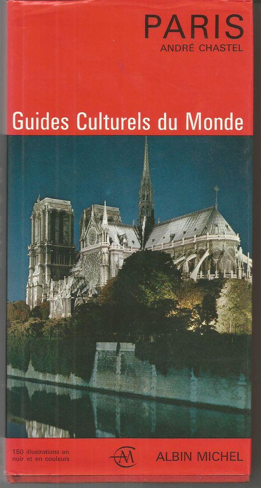 Andre CHASTEL : PARIS, guides culturels du Monde 10 Montauban (82)