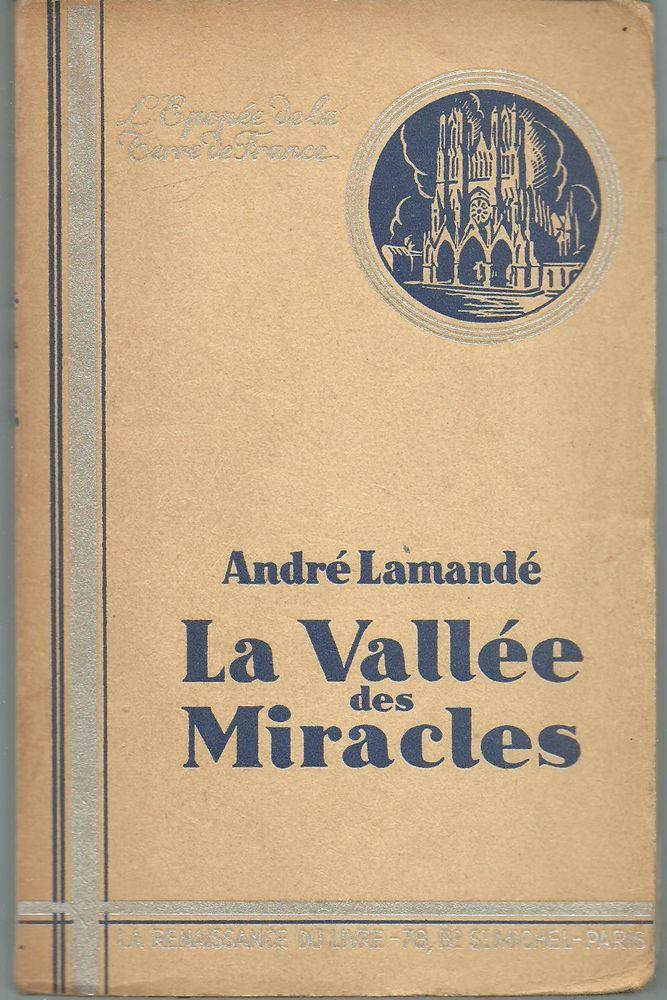 André LAMANDE La vallée des miracles 6 Montauban (82)