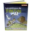 Les animaux de Tintin Livres et BD