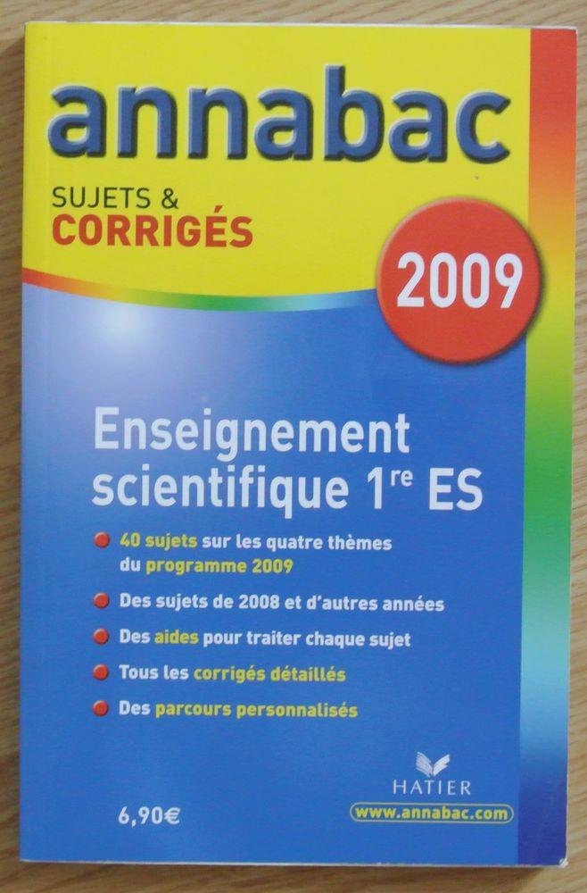 ANNABAC 2009 Enseignement Scientifique 1ère ES Sujets et  3 Saâcy-sur-Marne (77)