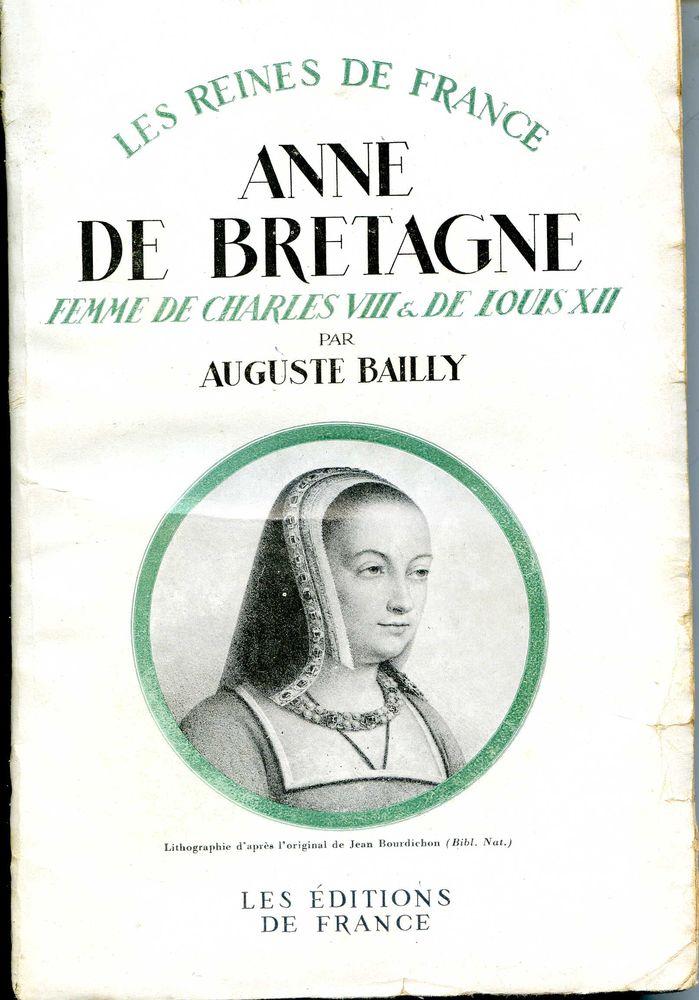 Anne de BRETAGNE, femme de Charles VII et Louis XII, 15 Rennes (35)