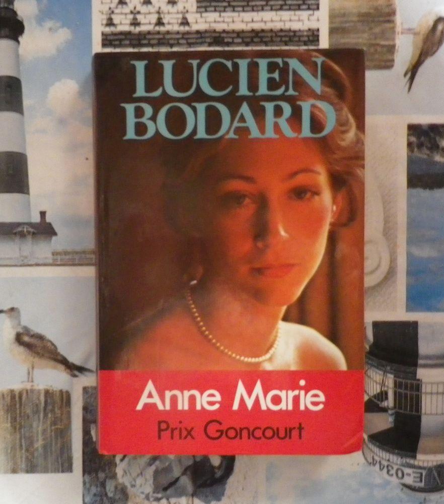 ANNE-MARIE de Lucien BODARD Ed. France Loisirs  2 Bubry (56)