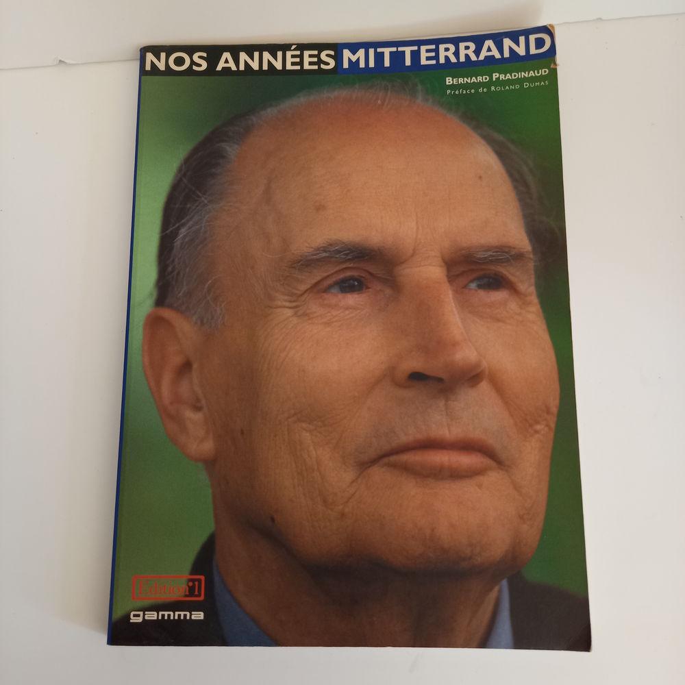 Nos Années Mitterrand de Pradinaud Bernard                   2 Saumur (49)
