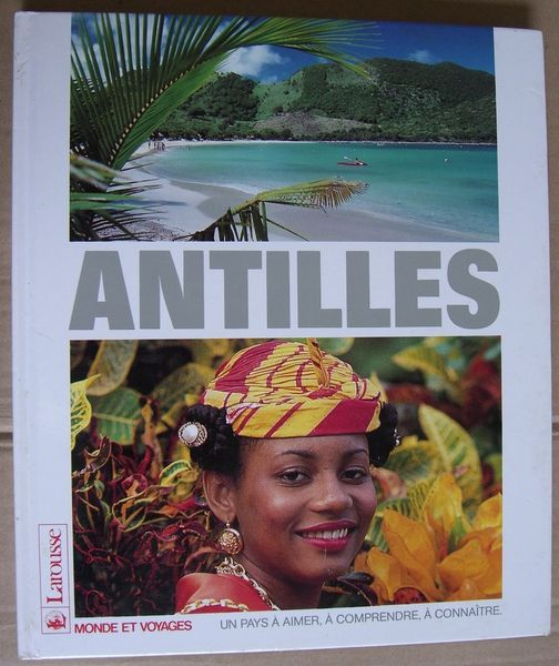 Antilles  (Larousse Monde et Voyages) 2 Balma (31)