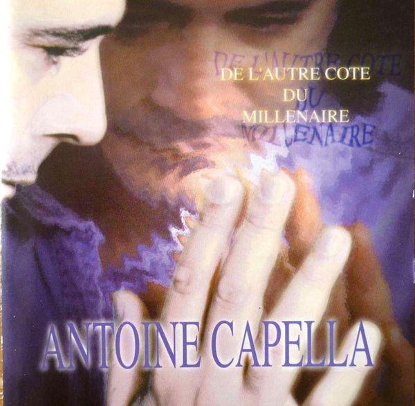 Antoine CAPELLA - De l'Autre Côté du Millénaire 10 La Possonnière (49)