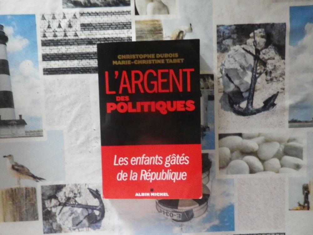 L'ARGENT DES POLITIQUES Les enfants gâtés de la République  8 Bubry (56)