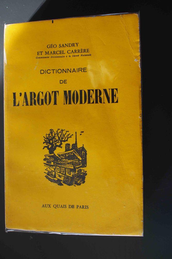 L'ARGOT MODERNE , 12 Rennes (35)