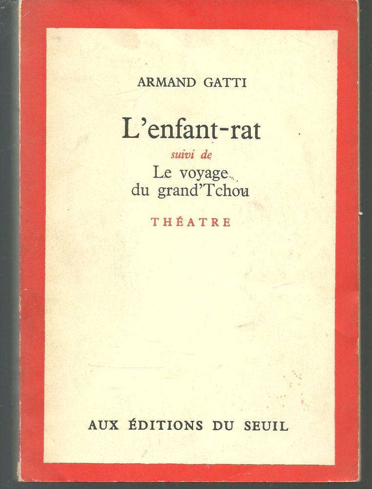 Armand GATTI L'enfant-rat suivi de Le voyage du grand'Tchou  10 Montauban (82)