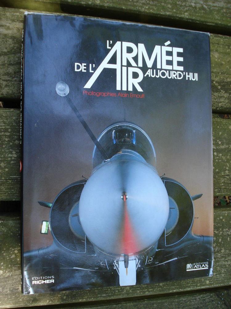 L'armee De L'air Aujourd'hui. Photographies Alain Ernault 15 Avignon (84)