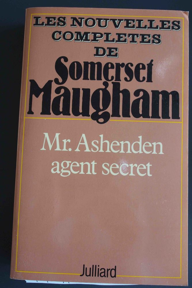 Mr. ASHENDEN AGENT SECRET- Somerset Maugham, 7 Rennes (35)