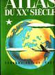 617 Atlas du XXe siècle OZOUF R. & . M Livres et BD