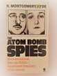 The atom bomb spies de H. Montgomery Hyde en anglais