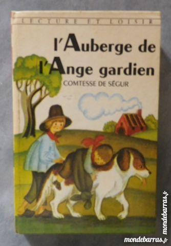 L'AUBERGE DE L'ANGE GARDIEN COMTESSE DE SEGUR 2 Attainville (95)