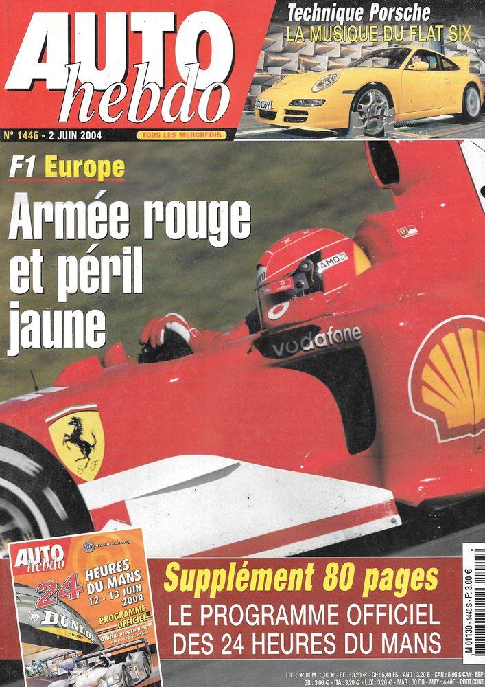 AUTO HEBDO n°1446 2004  24 Heures du Mans  Indianapolis 500 2 Castelnau-sur-Gupie (47)