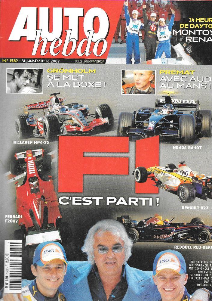 AUTO HEBDO n°1582 2007  TOYOTA Auris  24 Heures de Daytona  2 Castelnau-sur-Gupie (47)