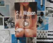 UNE AUTRE VIE de S.J. WATSON Ed. Sonatine THRILLER 4 Bubry (56)
