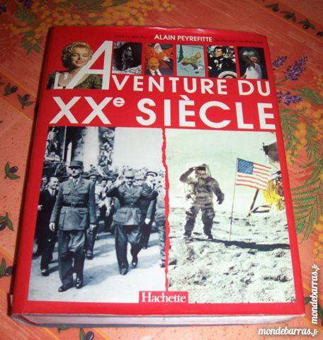 L'Aventure du XXème siècle 1150 pages (Hachette) 30 Montreuil (93)